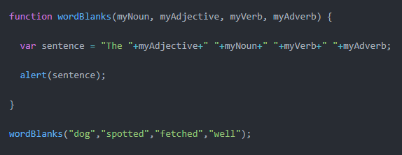 code from text editor that shows how to use functions for the Mad Libs Word Blanks exercise that will return a sentence made with an input noun, adjective, verb, and adverb
